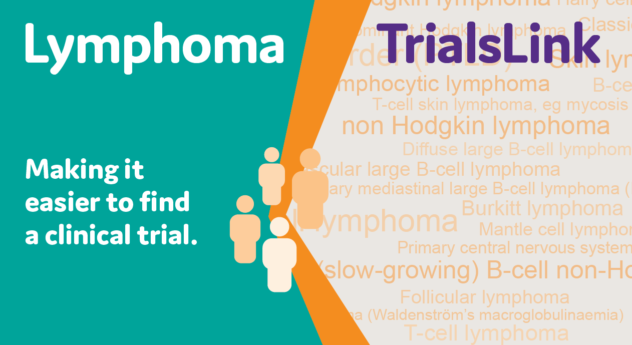 Lymphoma TrialsLink Making it easier to find a clinical trial